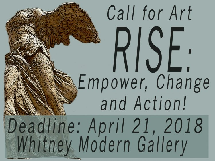 RISE: Empower, Change and Action! Deadline 4/21/18