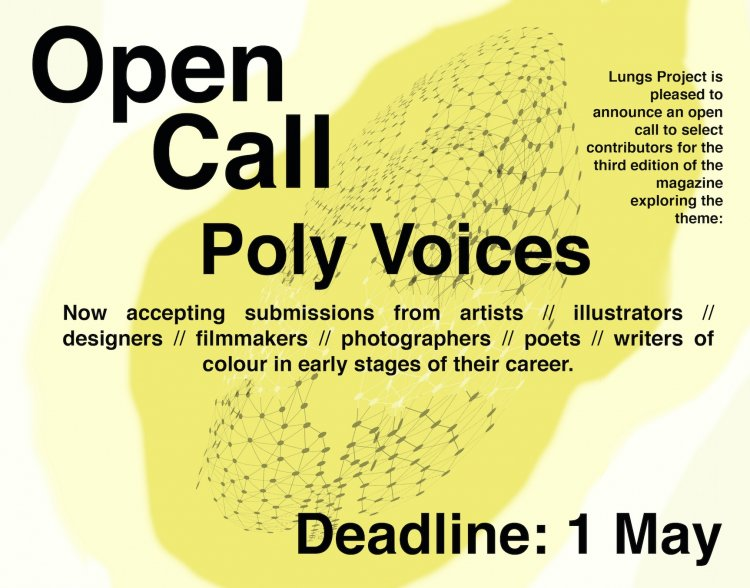 "Open Call for Lungs Magazine Issue No.3, themed ""Poly Voices"""