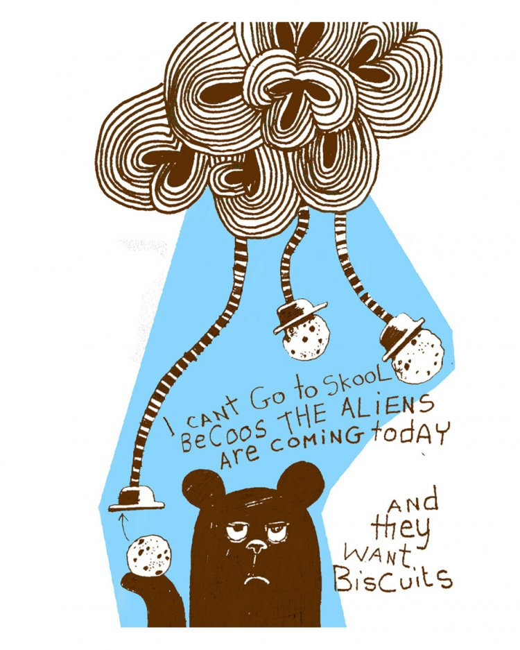 I can't go to school because the aliens are coming. Brown Bear making excuses. Two colour illustration.
